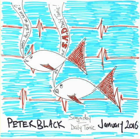 Peter 'Blackie' Black - SONG A DAY / January 2016